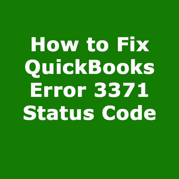 How to Fix QuickBooks Error 3371 Status Code 11118?